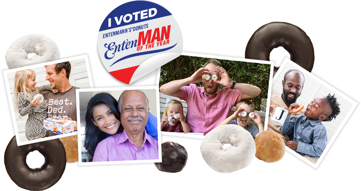 I voted Entenmann's Donuts EntenMAN of the year